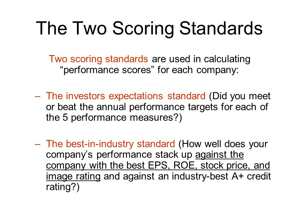 The Two Scoring Standards