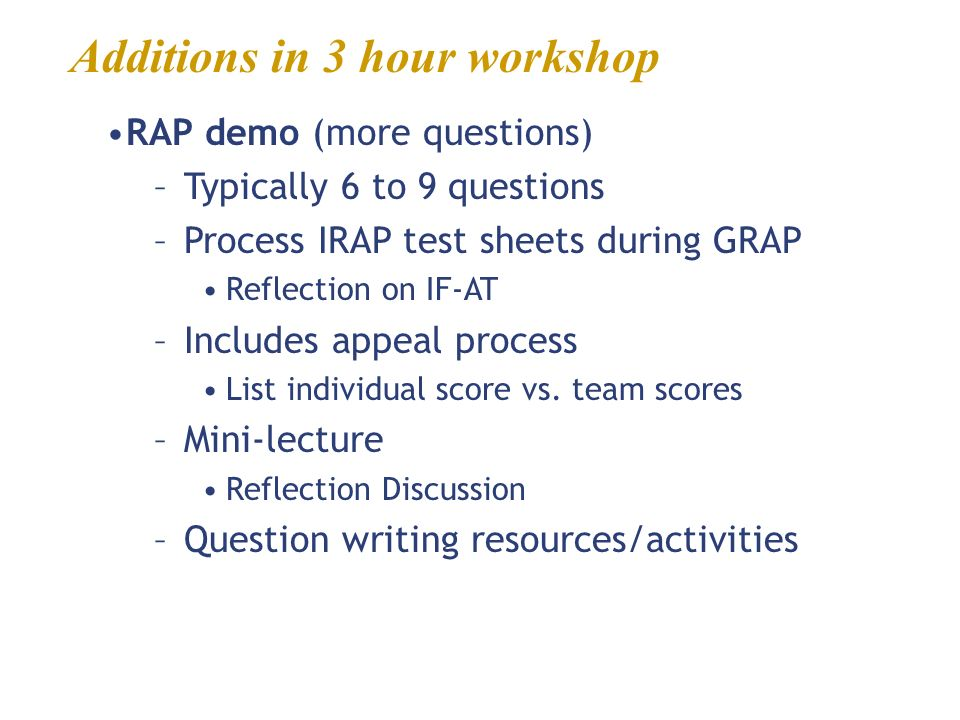 Additions in 3 hour workshop