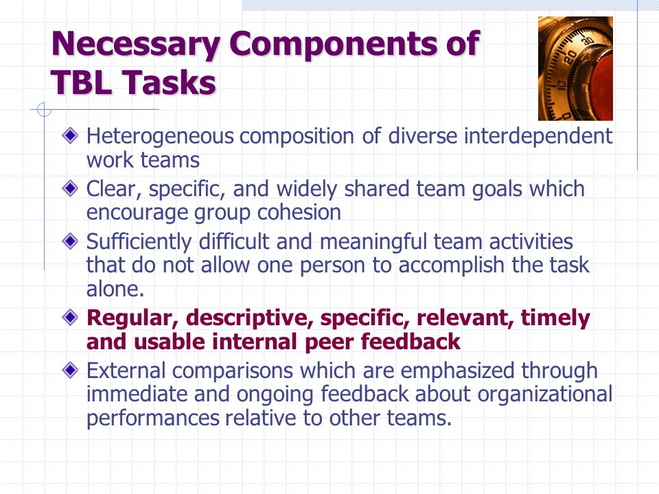 Necessary Components of TBL Tasks