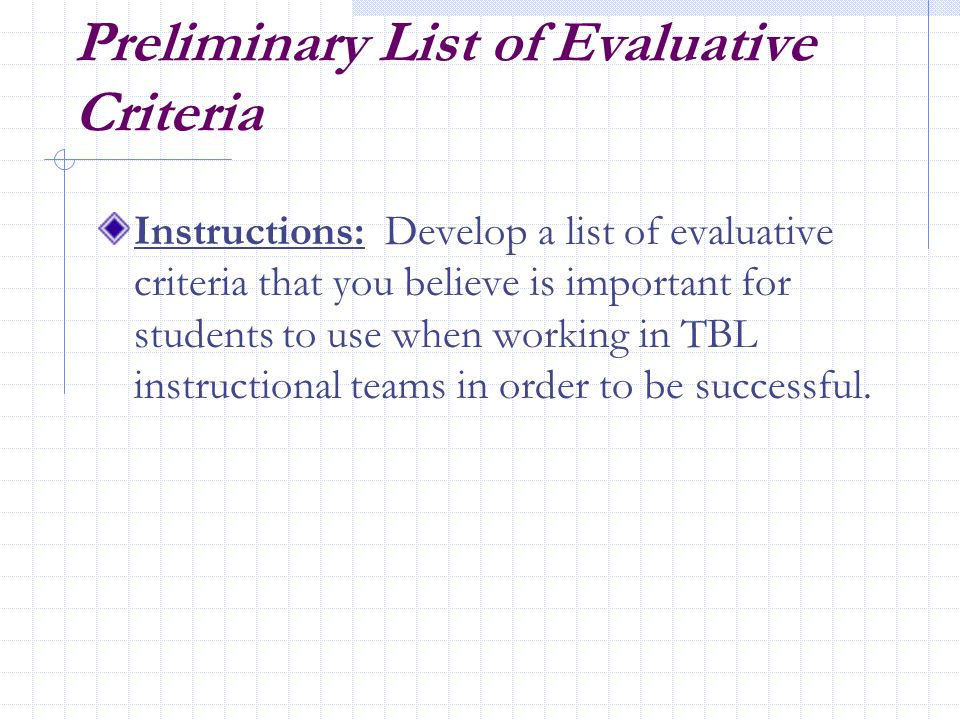 Preliminary List of Evaluative Criteria