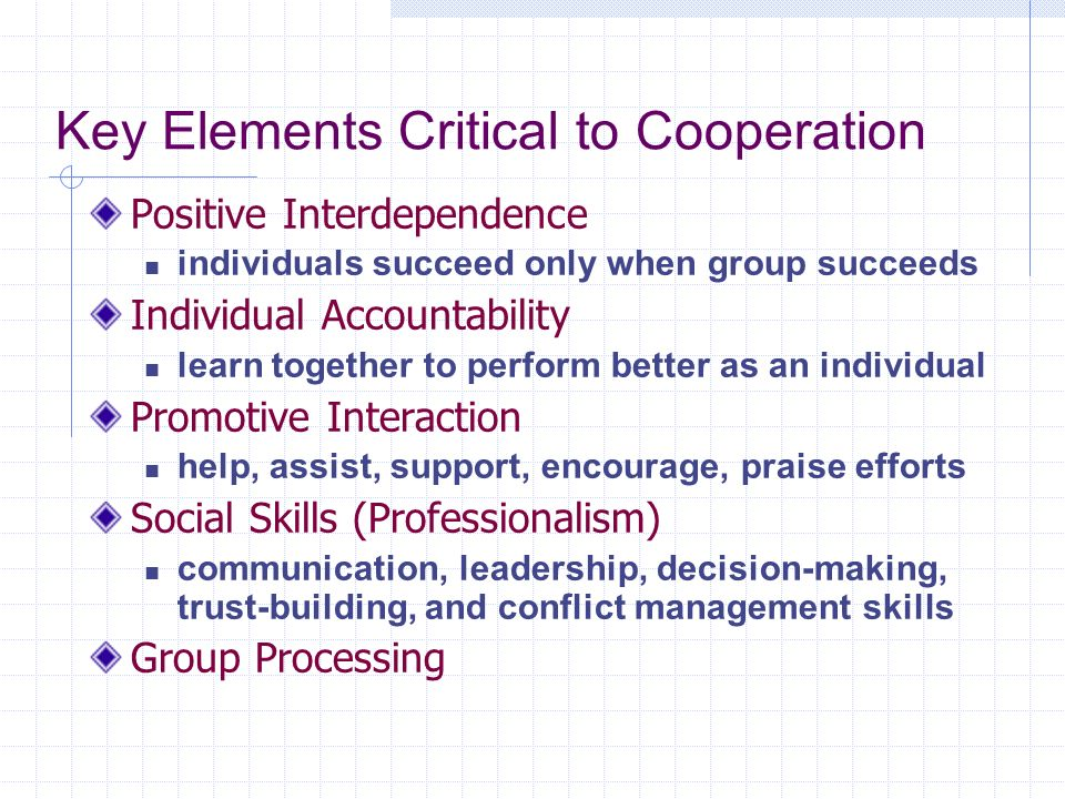 Key Elements Critical to Cooperation