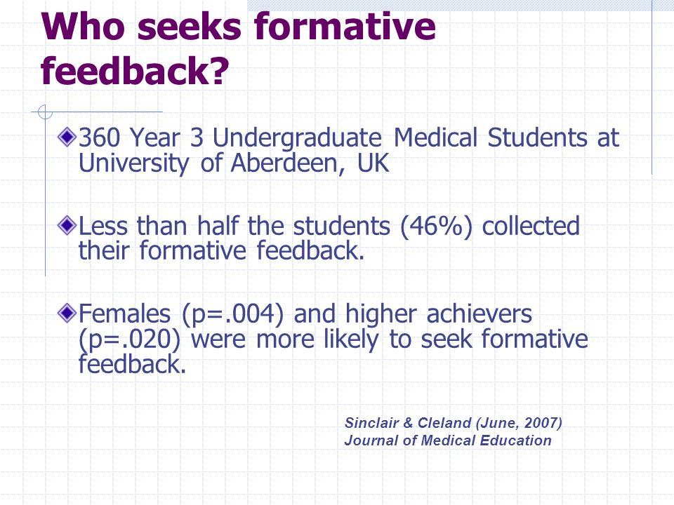 Who seeks formative feedback