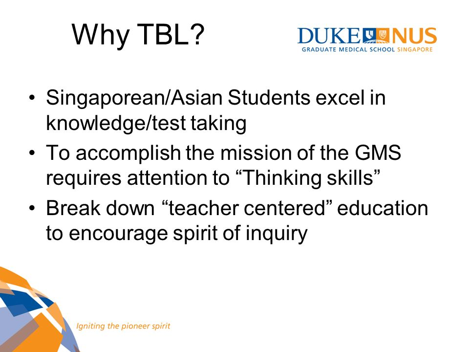 Why TBL Singaporean/Asian Students excel in knowledge/test taking