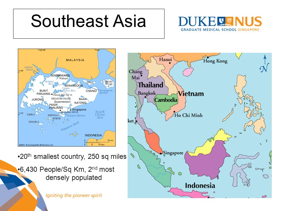 Southeast Asia 20th smallest country, 250 sq miles