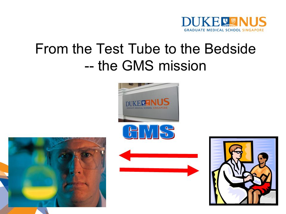 From the Test Tube to the Bedside -- the GMS mission