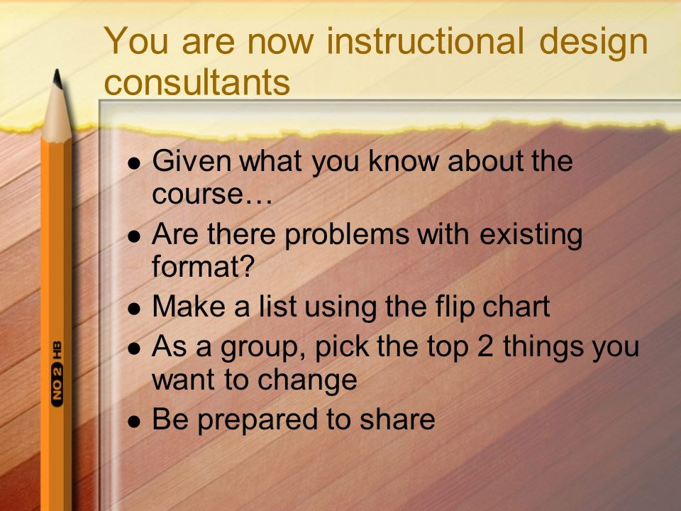 You are now instructional design consultants