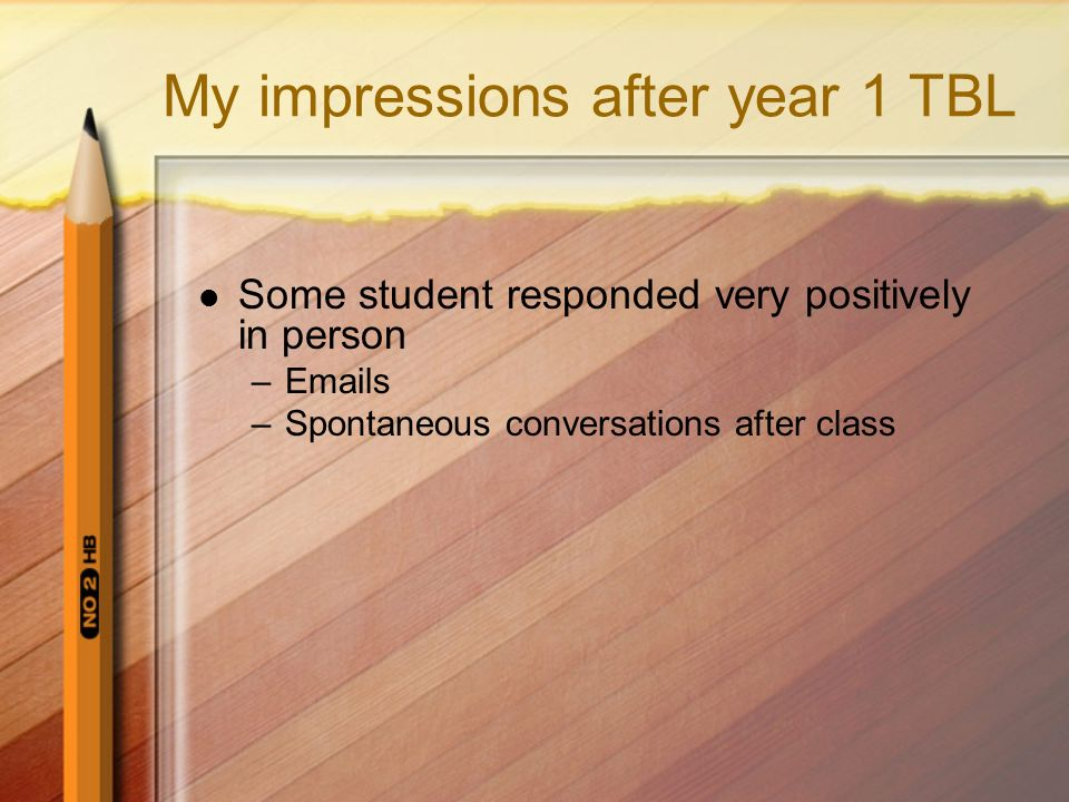 My impressions after year 1 TBL