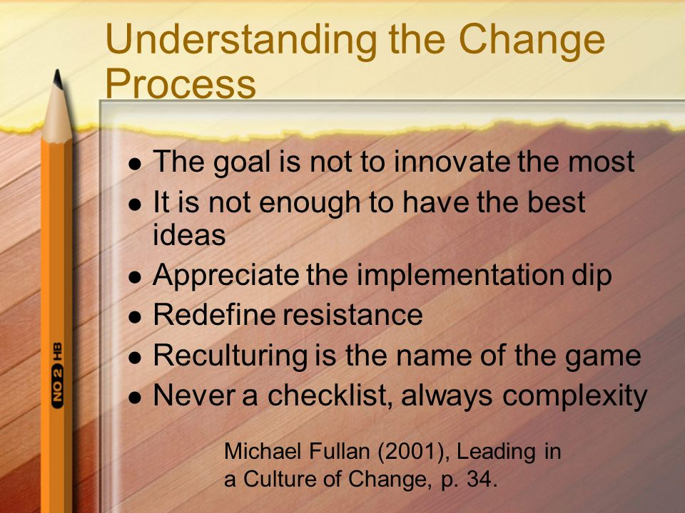 Understanding the Change Process