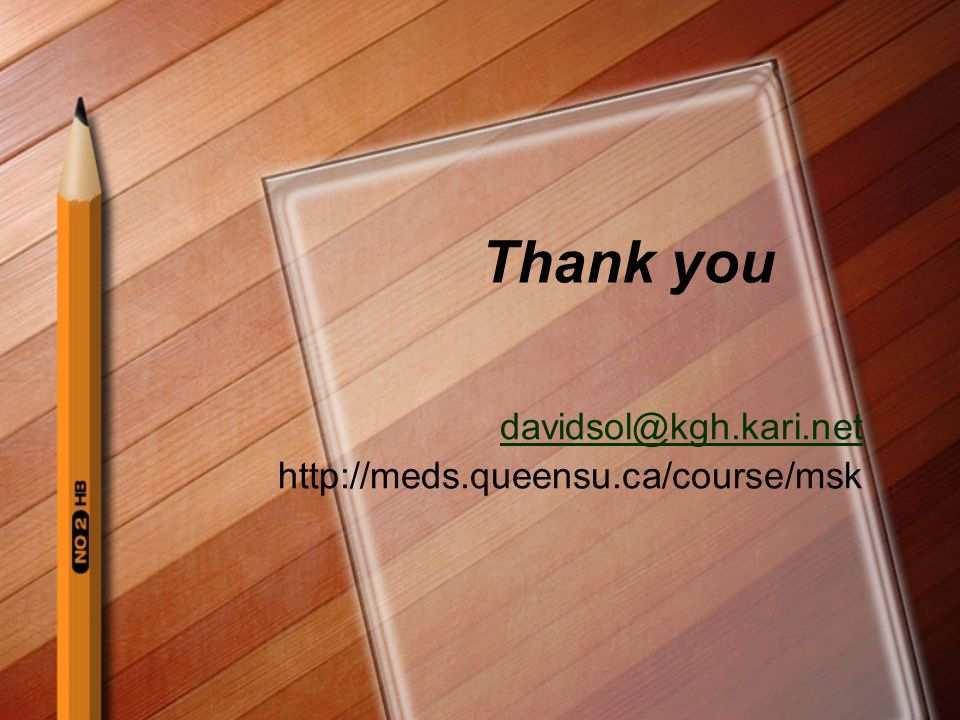 davidsol@kgh.kari.net http://meds.queensu.ca/course/msk