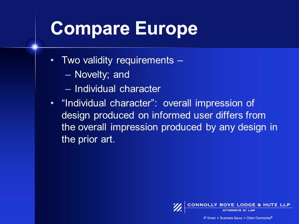 Compare Europe Two validity requirements – Novelty; and