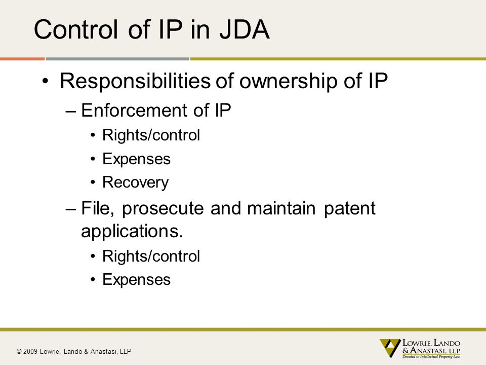 Control of IP in JDA Responsibilities of ownership of IP