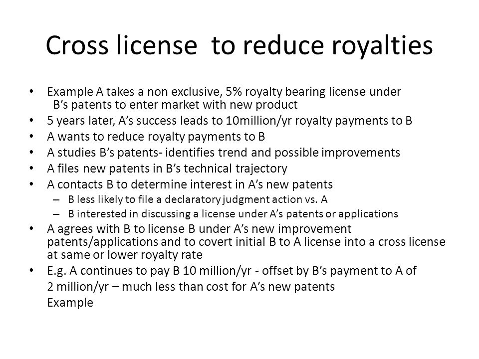 Cross license to reduce royalties