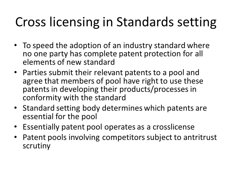 Cross licensing in Standards setting