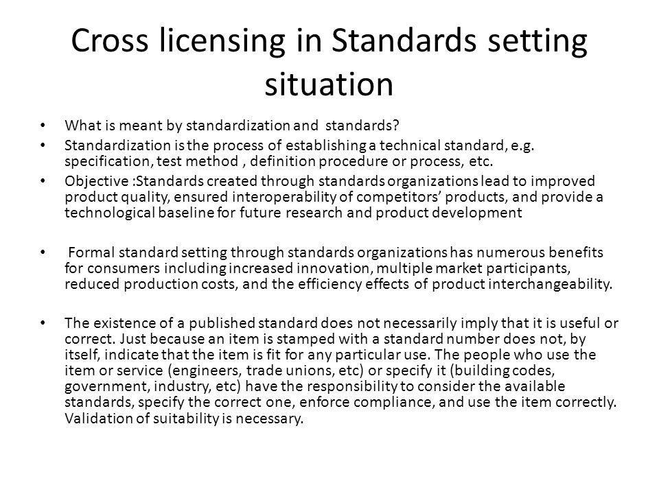 Cross licensing in Standards setting situation