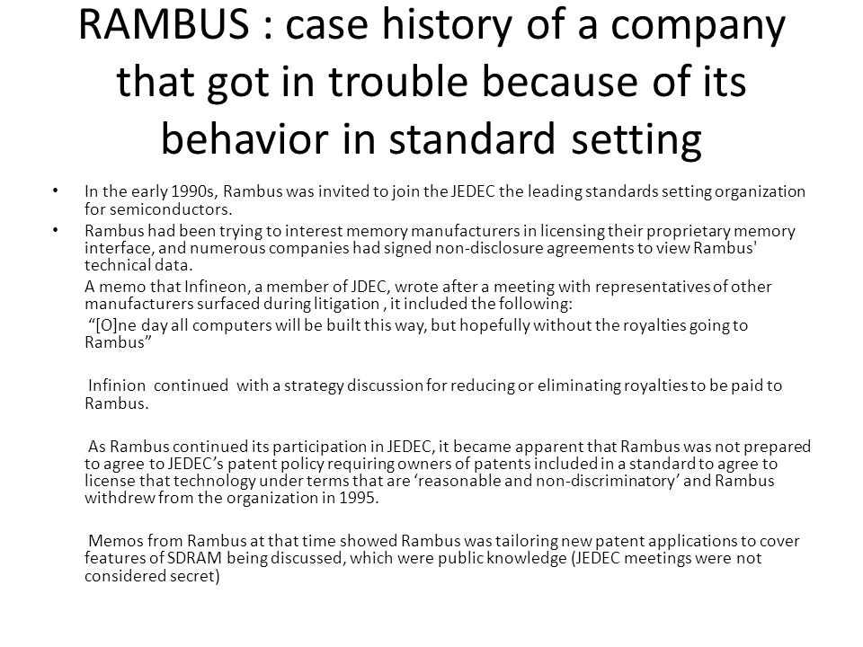 RAMBUS : case history of a company that got in trouble because of its behavior in standard setting