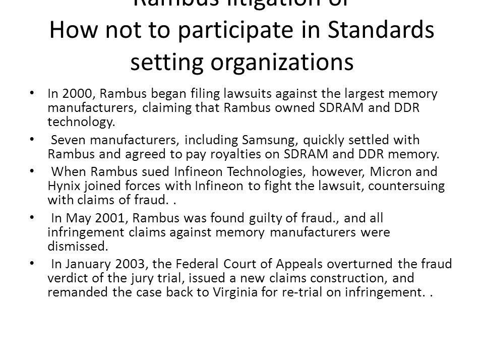 Rambus litigation or How not to participate in Standards setting organizations