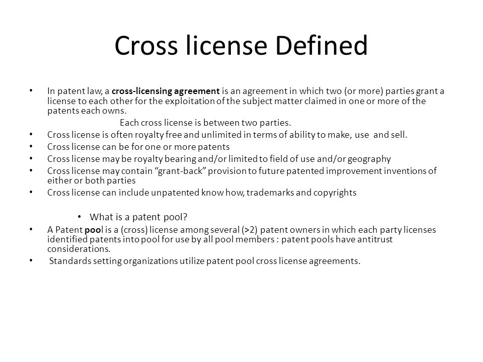 Cross license Defined What is a patent pool