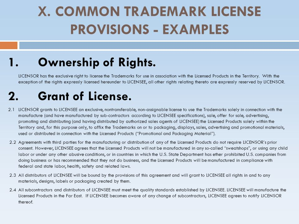 X. COMMON TRADEMARK LICENSE PROVISIONS - EXAMPLES