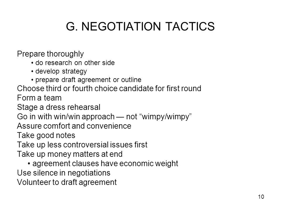 G. NEGOTIATION TACTICS Prepare thoroughly