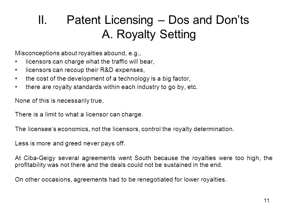 II. Patent Licensing – Dos and Don'ts A. Royalty Setting
