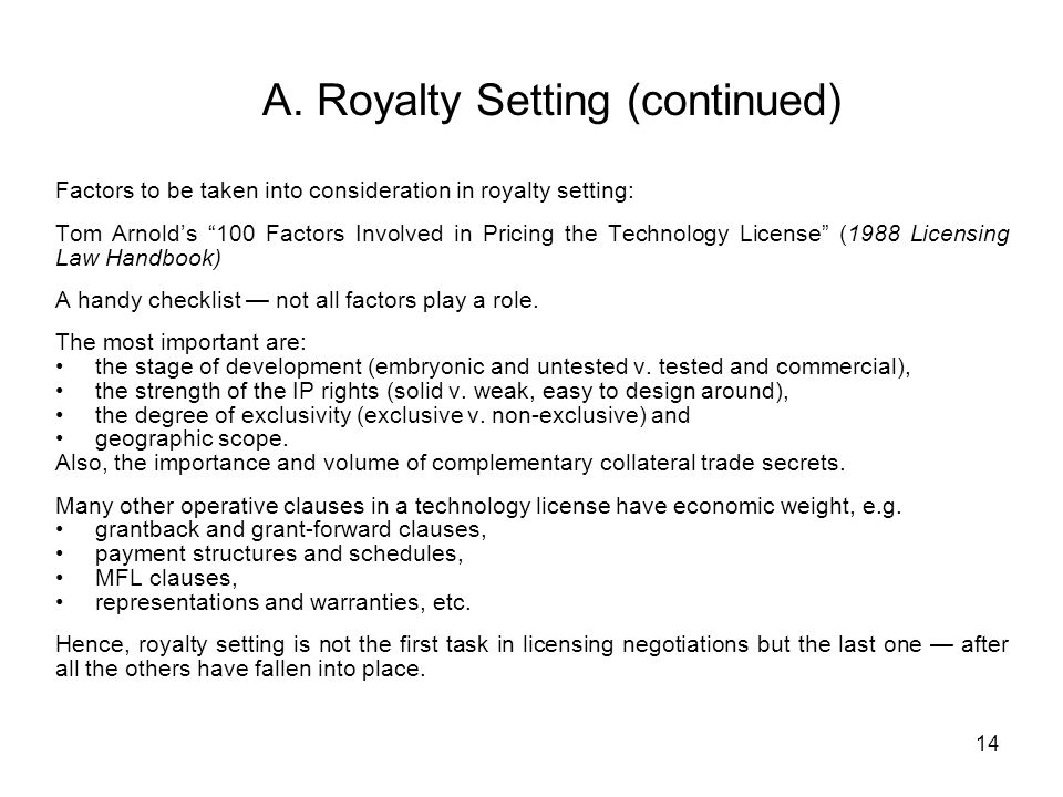 A. Royalty Setting (continued)