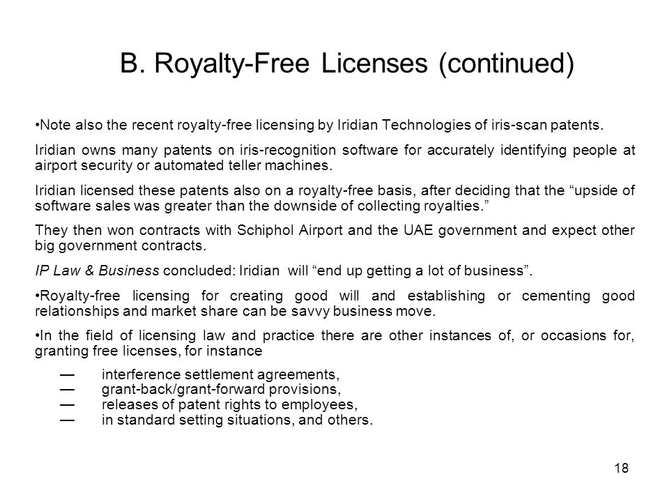 B. Royalty-Free Licenses (continued)