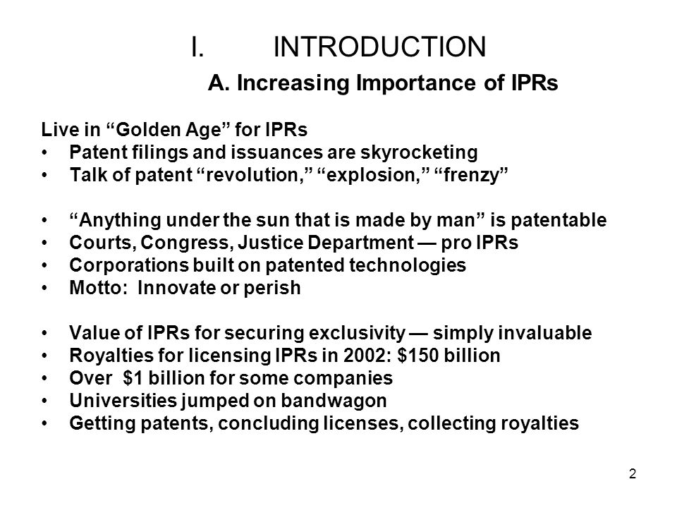 INTRODUCTION A. Increasing Importance of IPRs