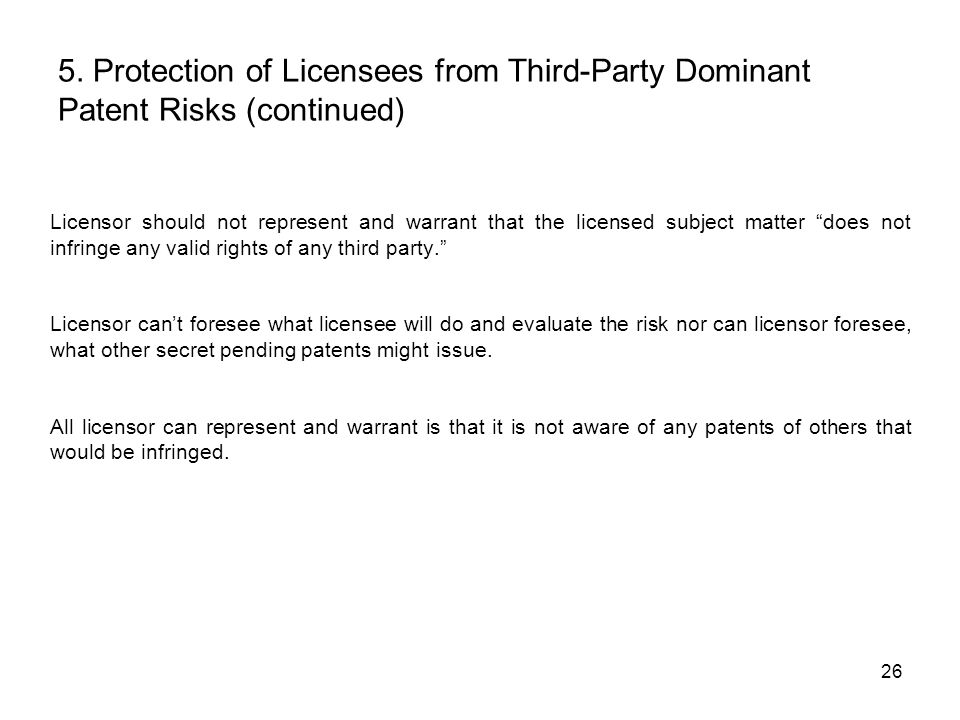 5. Protection of Licensees from Third-Party Dominant Patent Risks (continued)