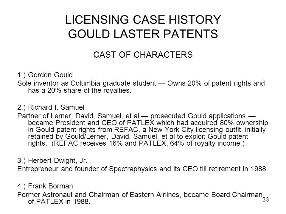 LICENSING CASE HISTORY GOULD LASTER PATENTS