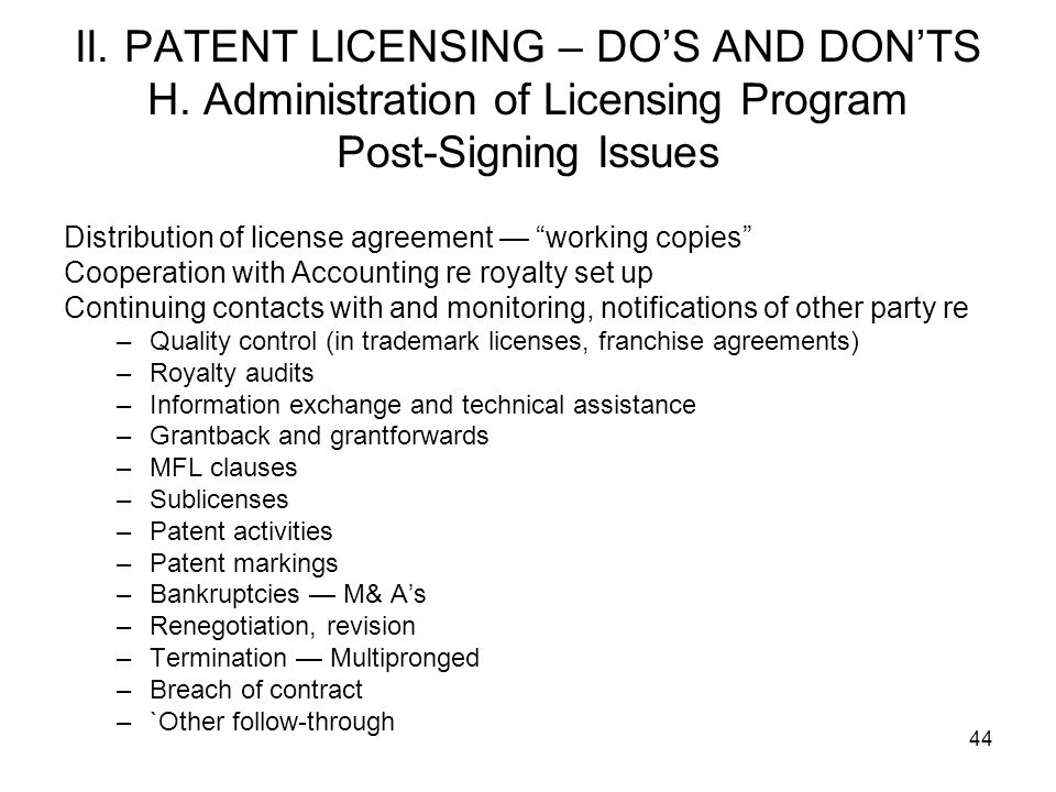 II. PATENT LICENSING – DO'S AND DON'TS H