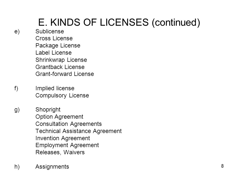 E. KINDS OF LICENSES (continued)