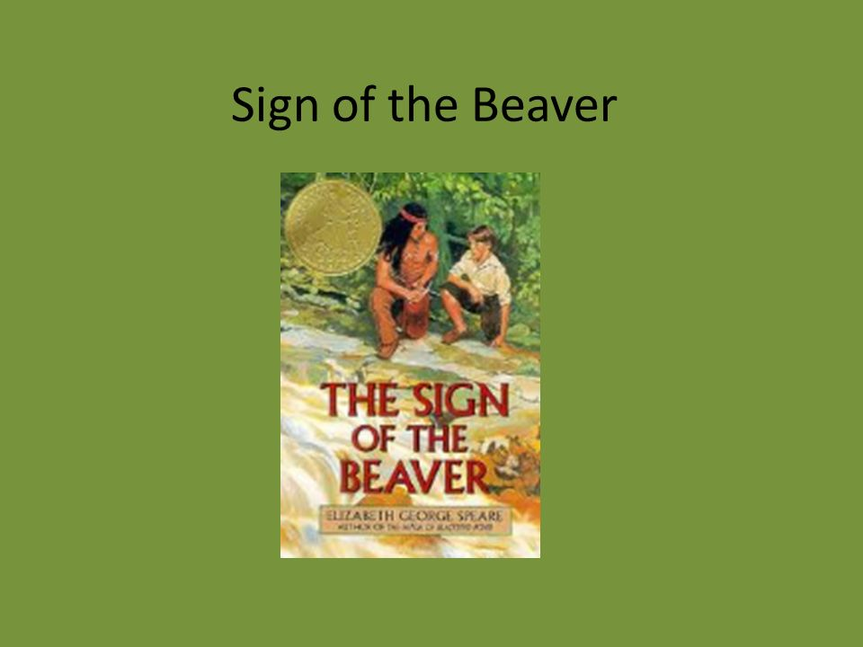 sign of the beaver essay questions The sign of the beaver short answer questions is series of questions requiring a short answer of one or more sentences they cover the book in two to three chapter.