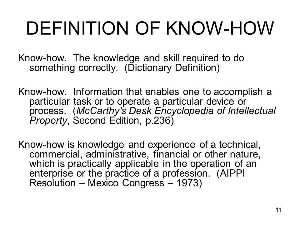 DEFINITION OF KNOW-HOW