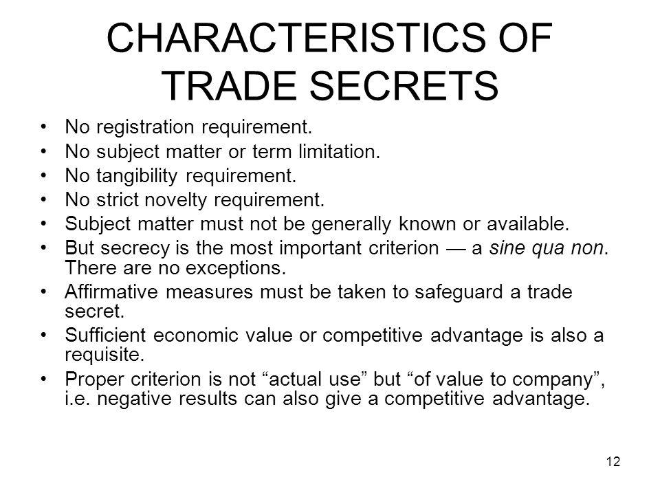 CHARACTERISTICS OF TRADE SECRETS