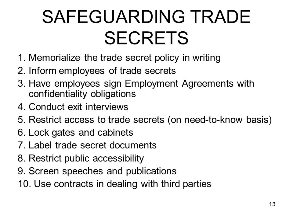 SAFEGUARDING TRADE SECRETS