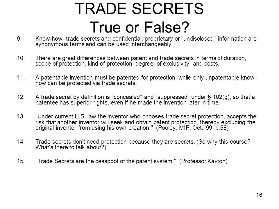 TRADE SECRETS True or False