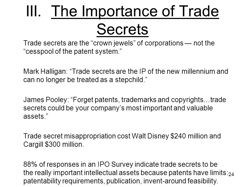III. The Importance of Trade Secrets