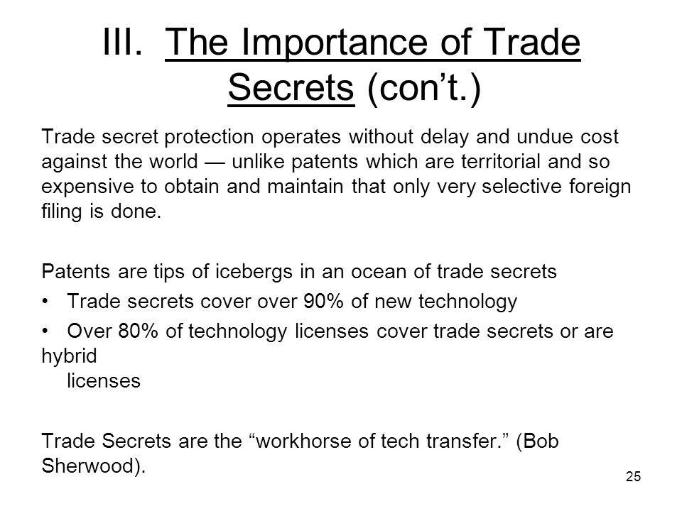 III. The Importance of Trade Secrets (con't.)