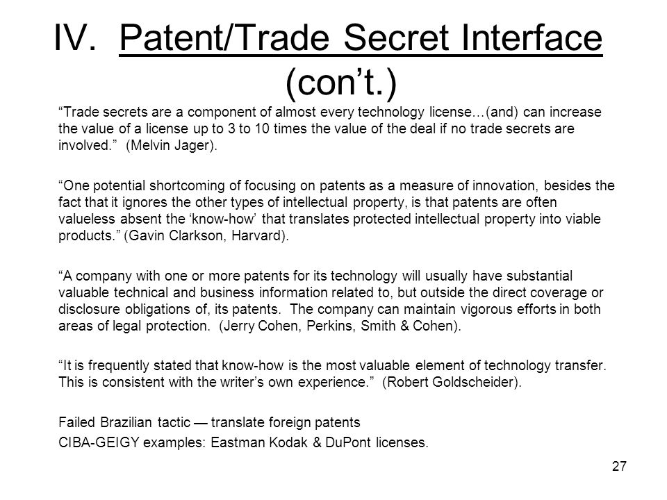 IV. Patent/Trade Secret Interface (con't.)