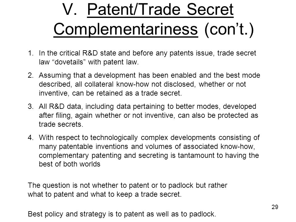 V. Patent/Trade Secret Complementariness (con't.)