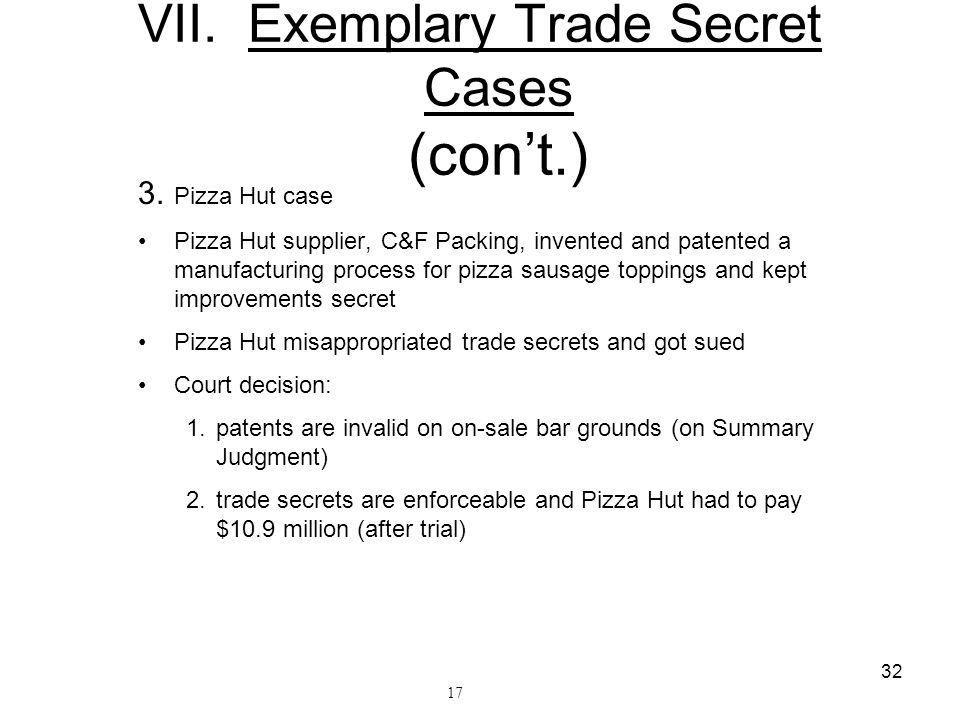 VII. Exemplary Trade Secret Cases (con't.)