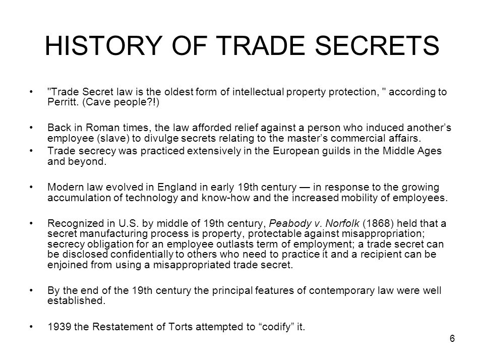 HISTORY OF TRADE SECRETS