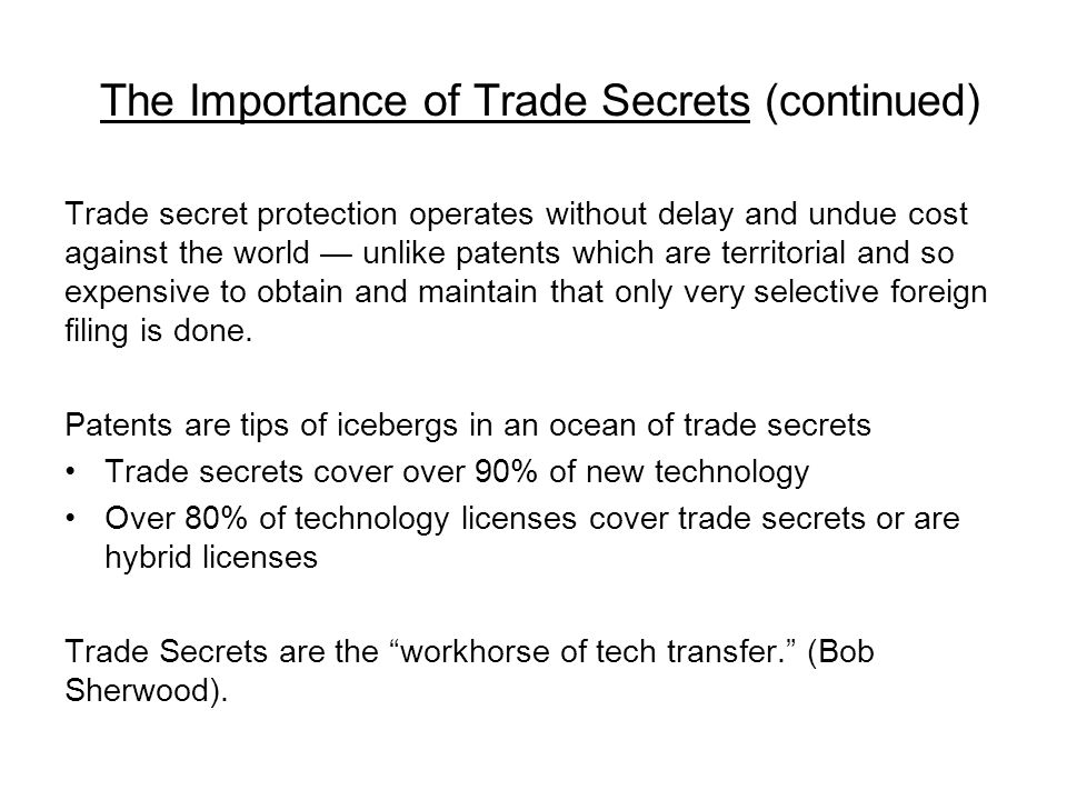 The Importance of Trade Secrets (continued)