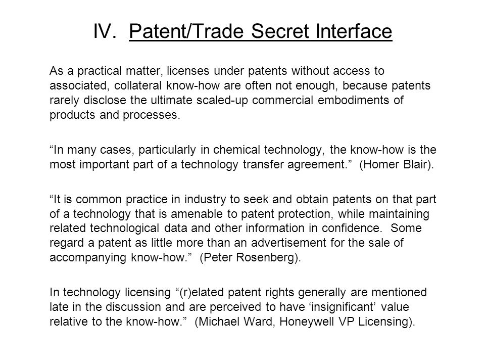 IV. Patent/Trade Secret Interface