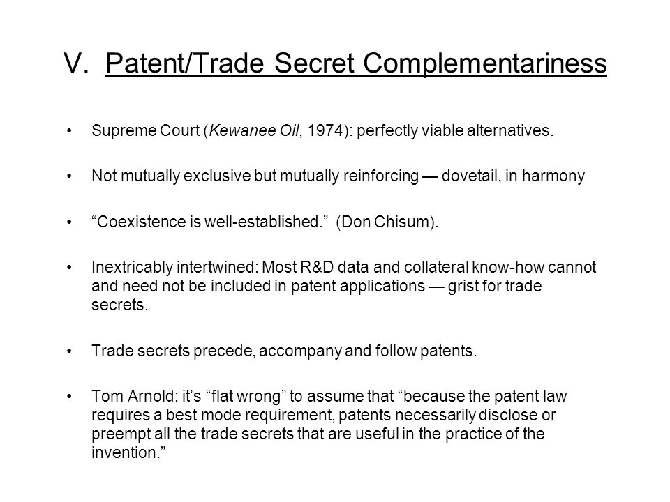 V. Patent/Trade Secret Complementariness