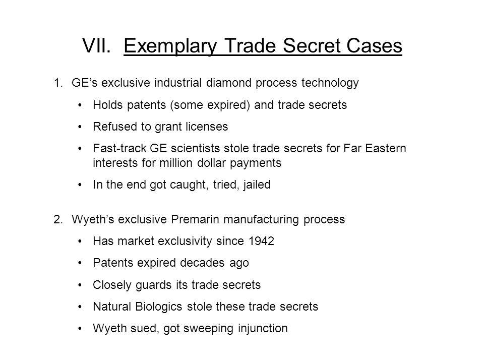 VII. Exemplary Trade Secret Cases