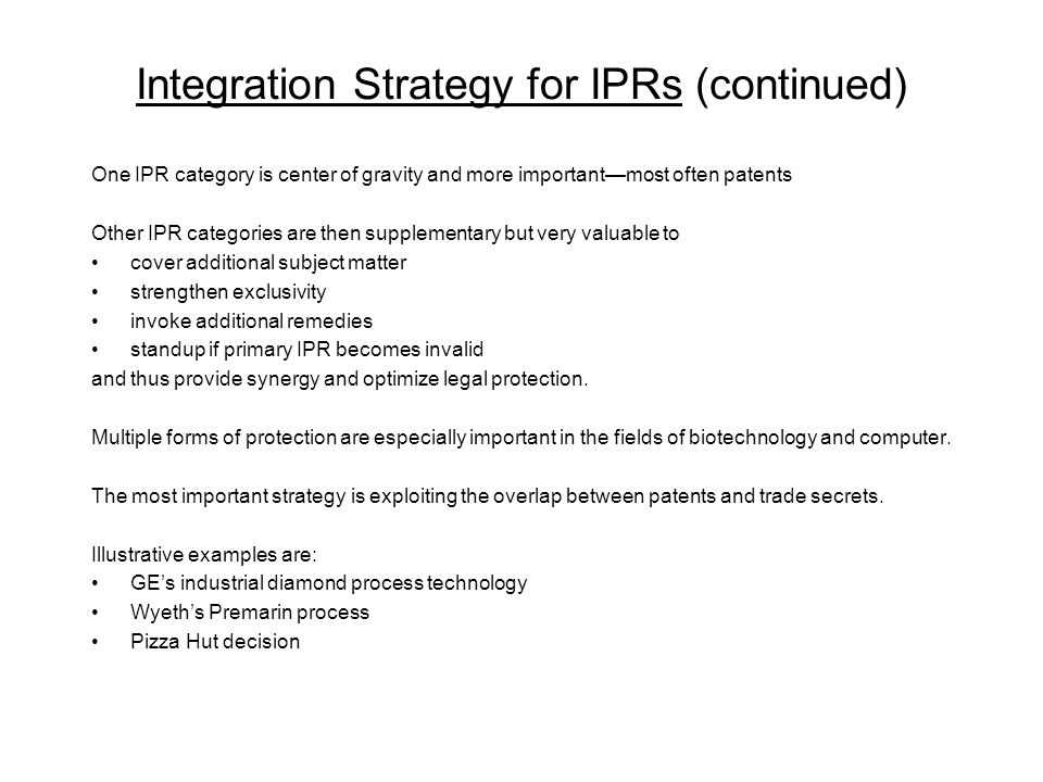 Integration Strategy for IPRs (continued)