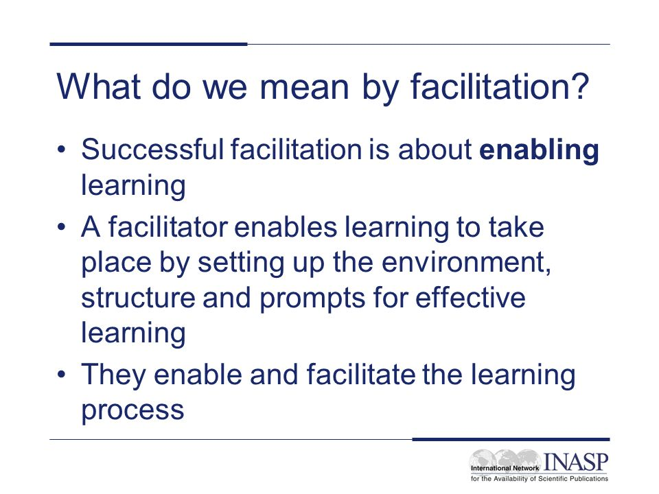 What do we mean by facilitation
