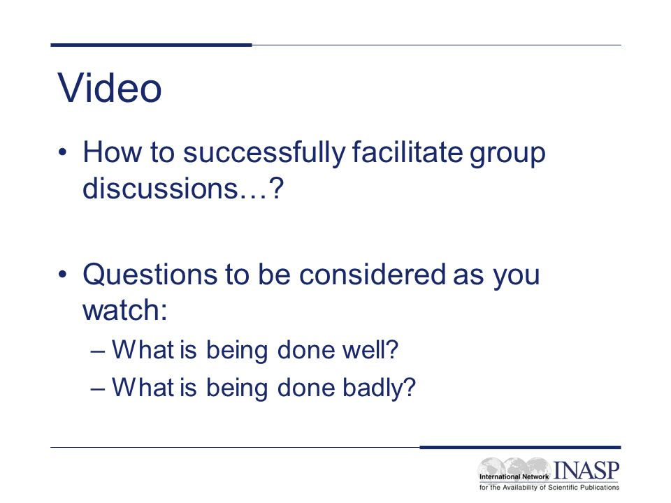 Video How to successfully facilitate group discussions…