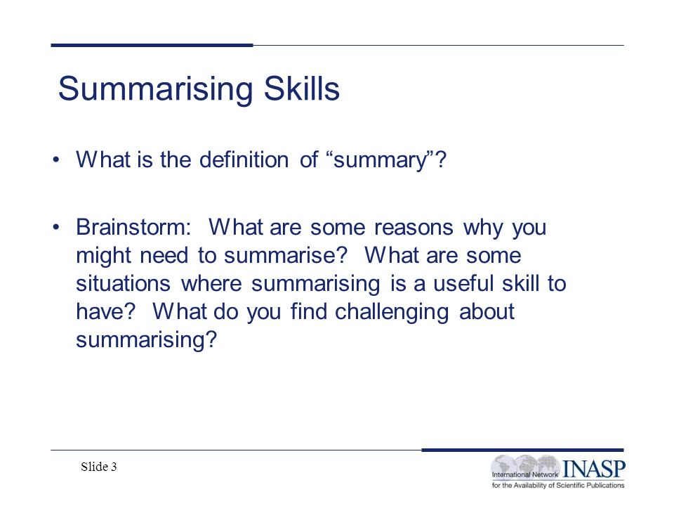 Summarising Skills What is the definition of summary